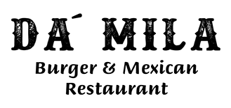 Da´Mila - Burger & Mexican Restaurant